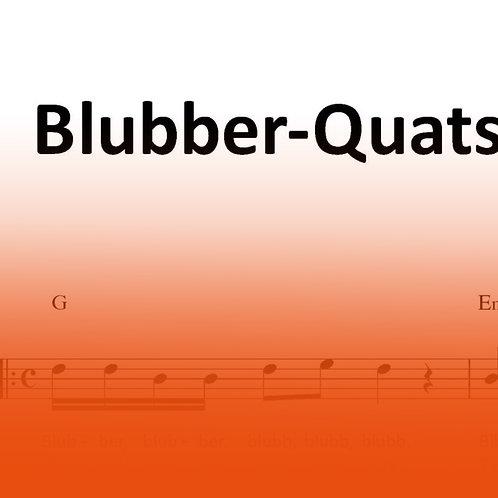 """Lied """"Blubber Quatsch"""""""