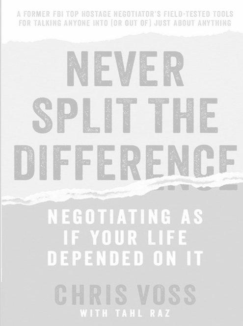 Правила переговоров на английском Never Split the Difference Negotiating
