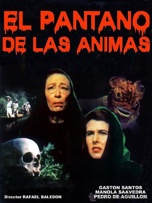 El Pantano De Las Animas (The Swamp of The Lost Monsters) 1965