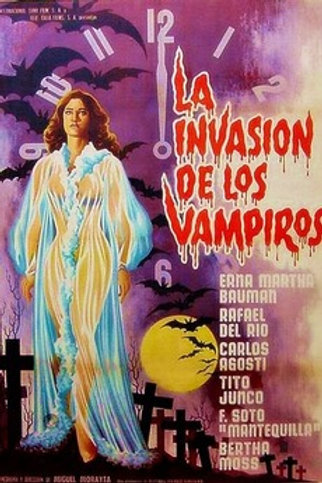 The Invasion of The Vampires (La Invasion De Los Vampiros) 1963