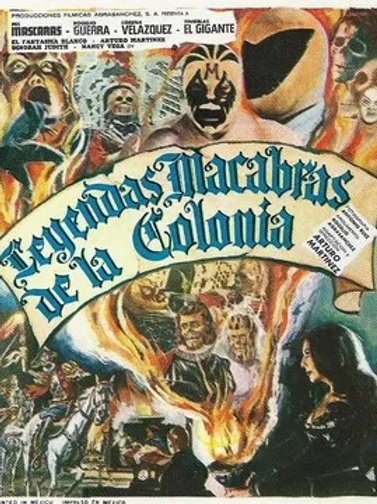 """The Macabre Legends of The Colonies"" 1974 Lucha-Horror"