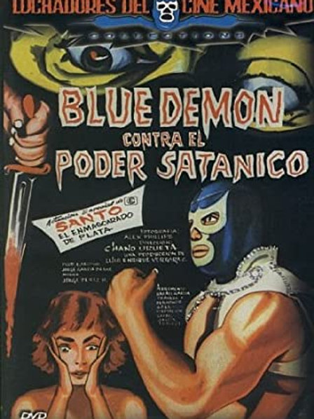 Blue Demon Vs. The Satanic Power (El Poder Satanico) 1964