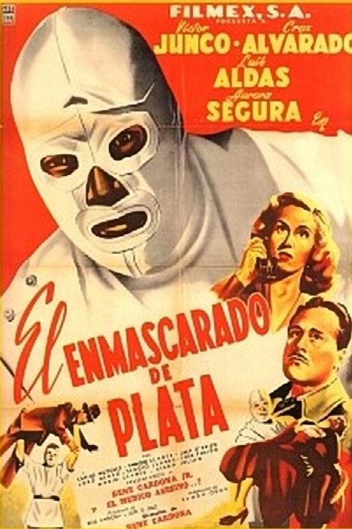 The Silver Masked Man (El Enmascarado De Plata) 1952