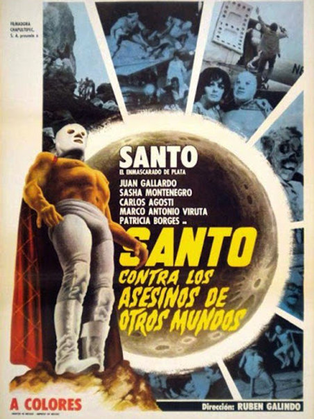 "Santo Vs The Killers From Other Worlds (1971) AKA ""Santo Vs The Blob"