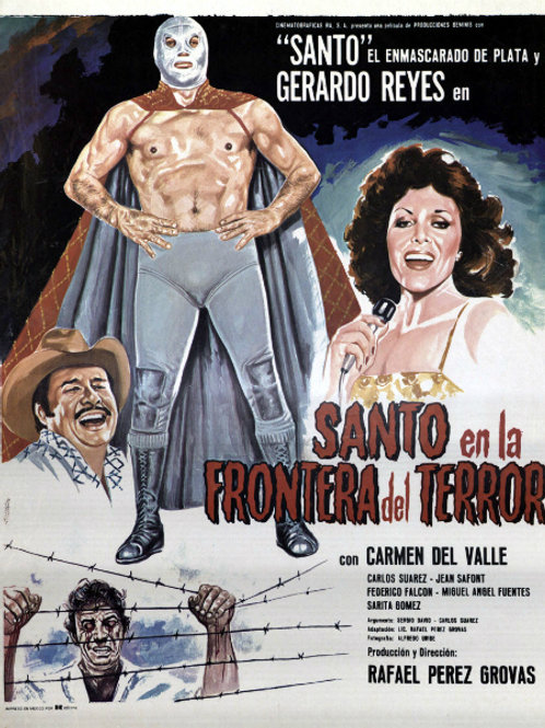 """Santo in The Border of Terror"" (1979)"