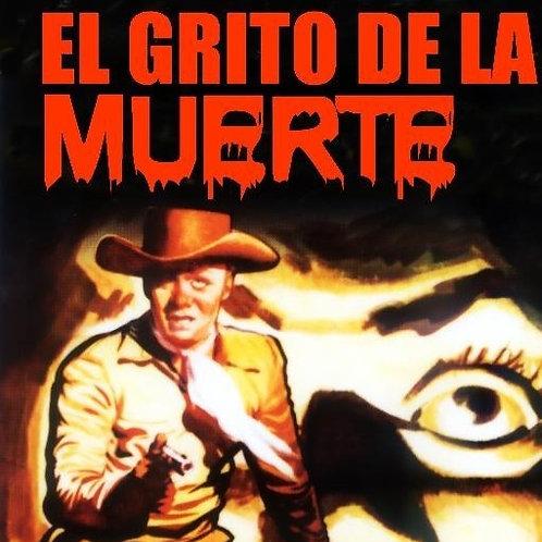 The Living Coffin (El Grito De La Muerte) 1959