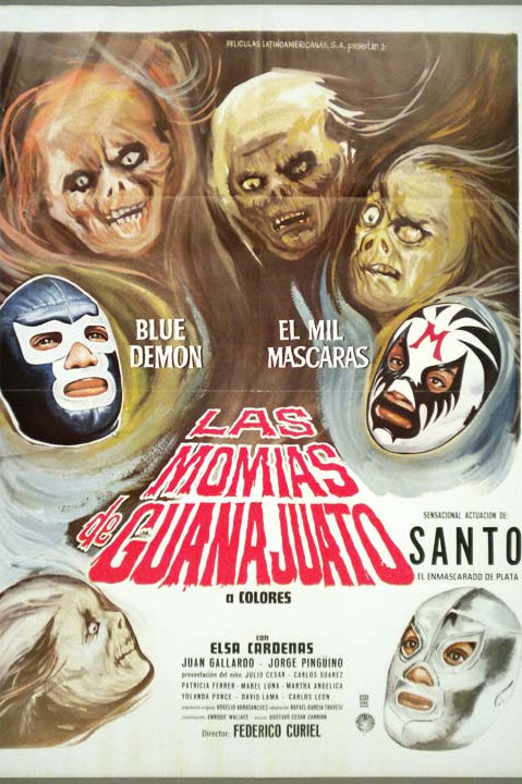 Santo and Blue Demon Vs.The Mummies of Guanajuato (1972) Lucha-Horror