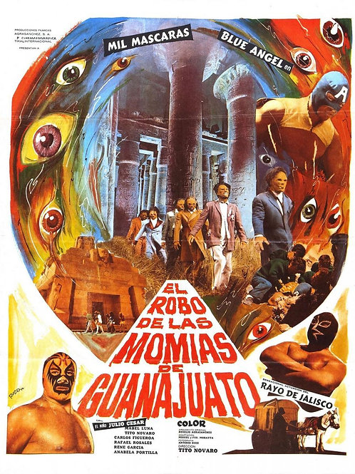 """Robbery of The Mummies of Guanajuato"" (1972) Lucha-Horror"