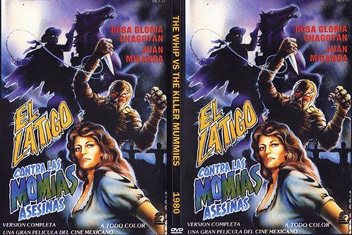 El Latigo (The Whip) Vs. The Killer Mummies 1980