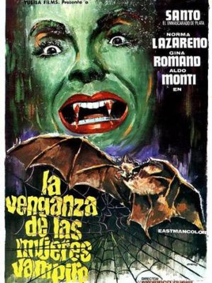 """""""Santo And The Revenge of The Vampire Women"""" (1970)"""