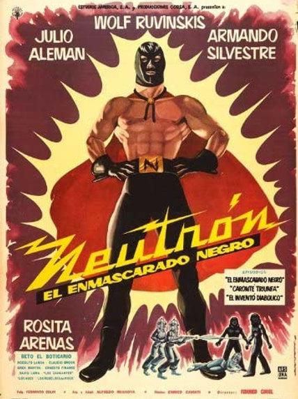 Neutron And The Black Mask (1960) Lucha Sci Fi