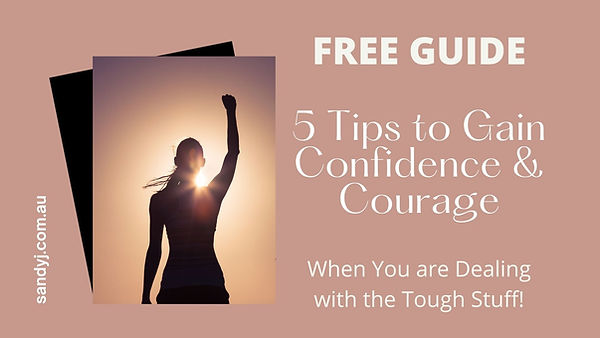 5 Tips to Gain Confidence & Courage (1).