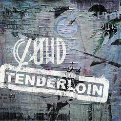 「CLØWD / TENDERLOIN」