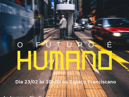 O Futuro é Humano