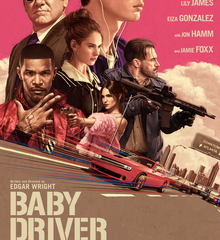 """Review: """"Baby Driver"""" (2017)"""