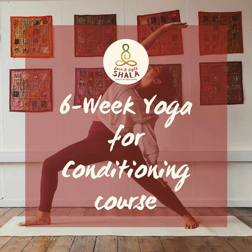 6-Week Yoga for Conditioning Course (Mondays 6.10pm) (1)