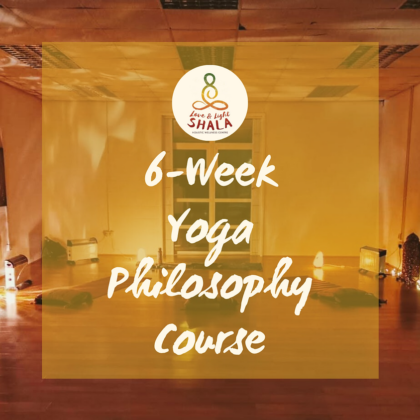 6-Week Yoga and Philosophy Course (Thursdays 7.20pm)