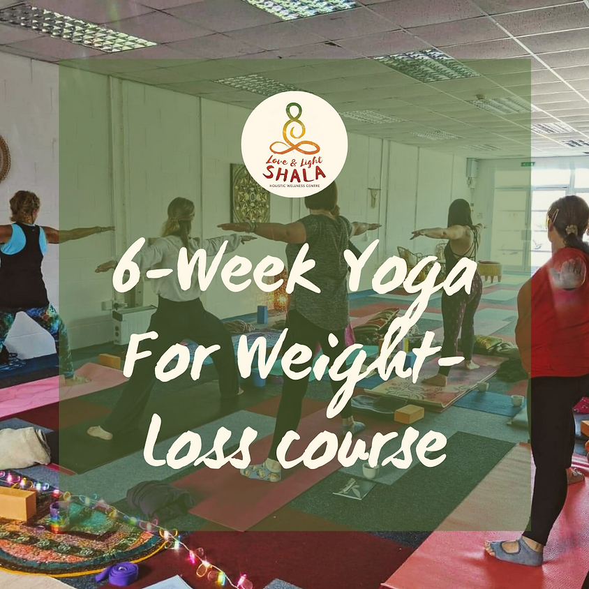 6-Week Yoga for Weight-Loss Course (Fridays 6.10pm)