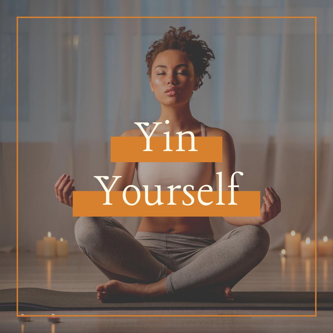 Sunday   Yin Yourself   6.30pm