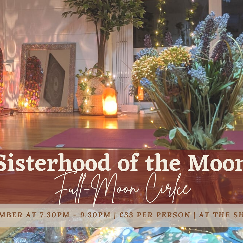 Sisterhood of the Moon: Full Moon Circle
