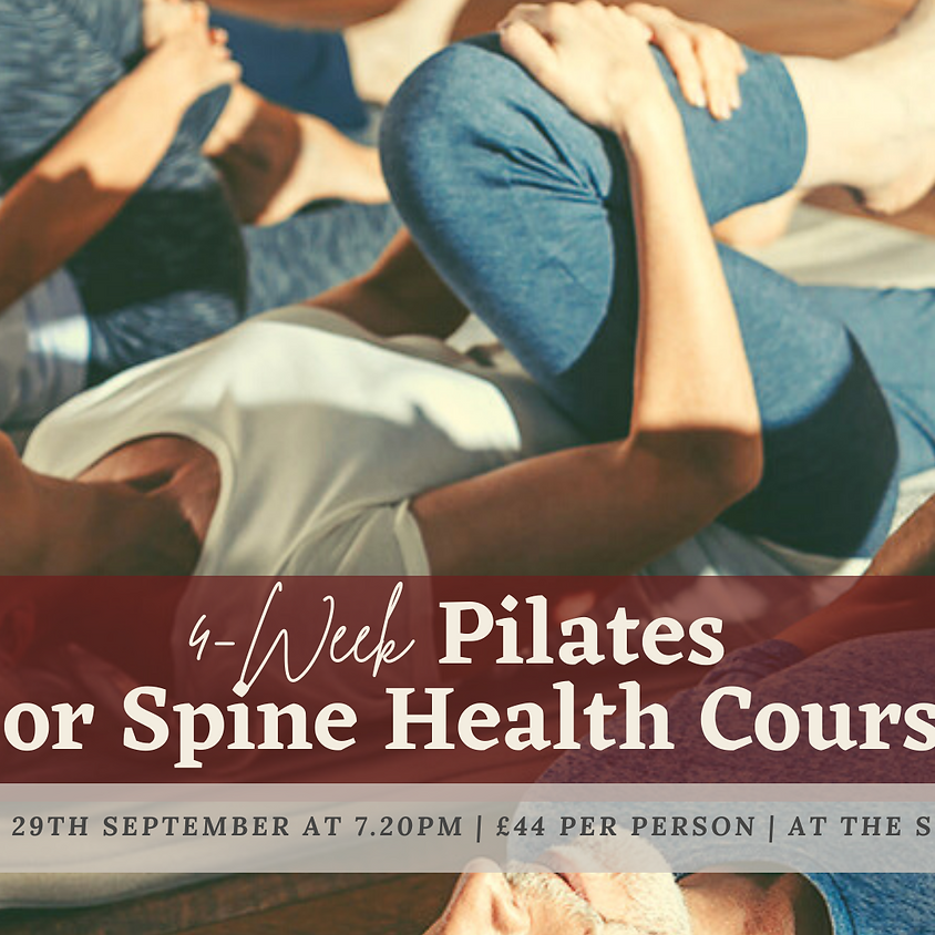 4-Week 'Pilates For Spine Health' Course (Wednesdays 7.20pm)