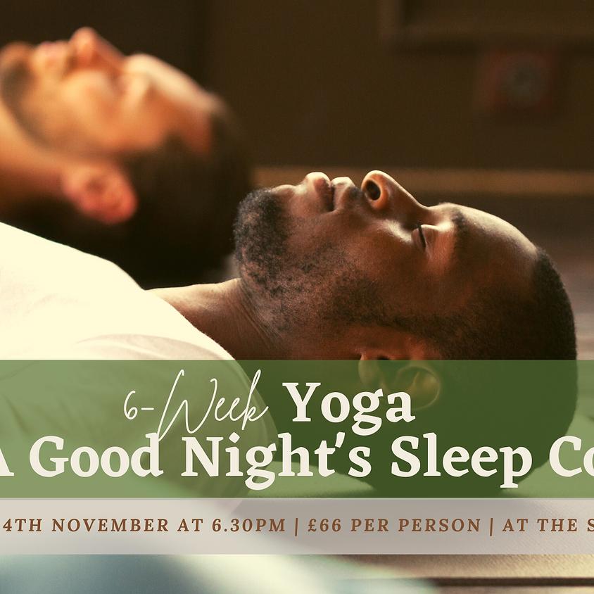 6-Week 'Yoga for A Good Night's Sleep' Course (Sundays 6.30pm)