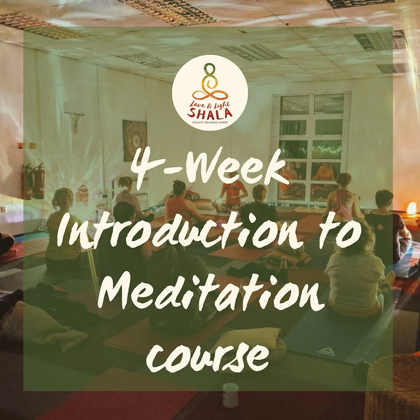 4-Week Introduction to Meditation Course (Wednesdays 6.10pm)
