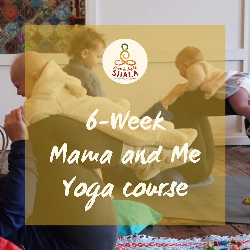 6-Week Mama and Me Yoga (Fridays 1.15pm)