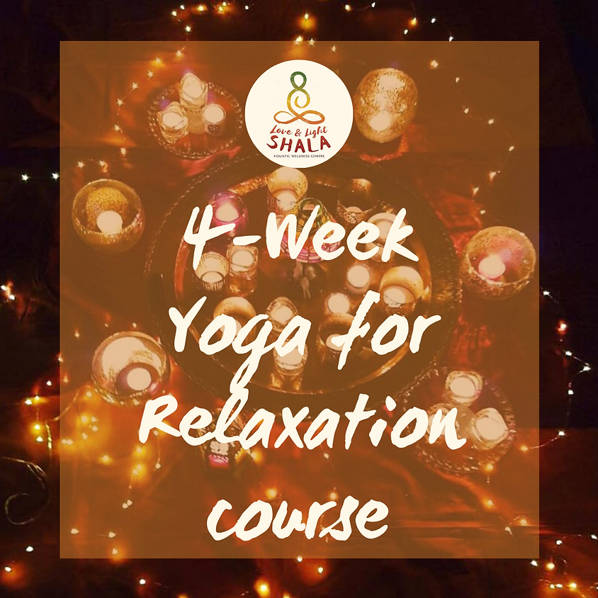 4-Week Yoga for Relaxation Course (Sundays 8pm)