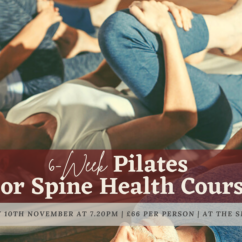 6-Week 'Pilates For Spine Health' Course (Wednesdays 7.20pm)