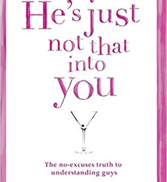 Read and Succeed: He's Just Not That Into You by Greg Behrendt and Liz Tuccillo