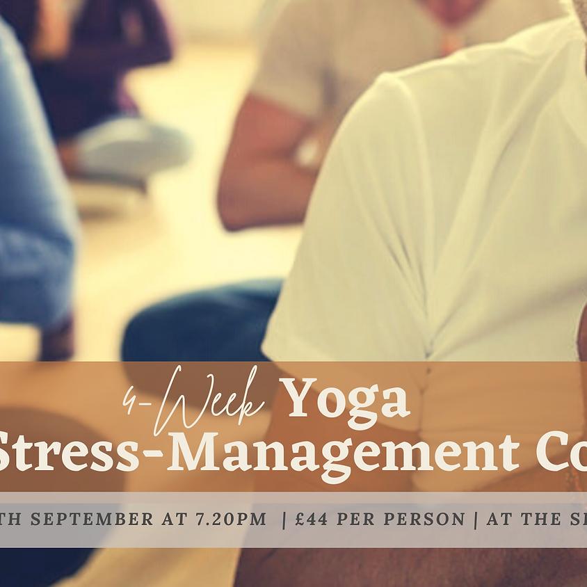 4-Week 'Yoga for Stress Management' Course (Mondays 7.20pm)