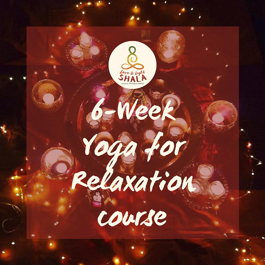 6-Week Yoga for Relaxation Course (Sundays 8pm)