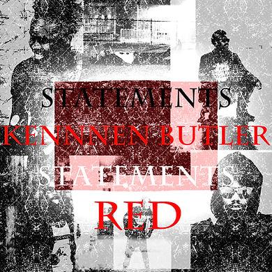 STATEMENTS:RED by Kennen Butler