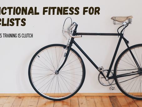 Functional Fitness for Cyclists - Why cross training is clutch