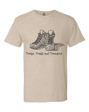 TRIALS, TRAILS, TRIUMPHS