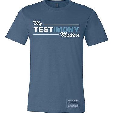 """""""My TESTimony Matters"""""""