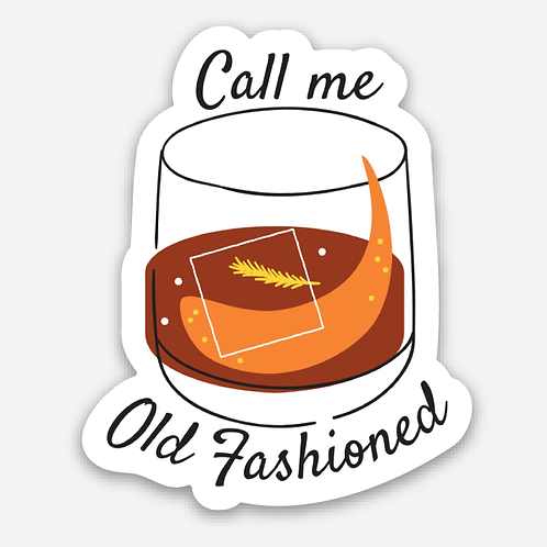 Call Me Old Fashioned - Sticker