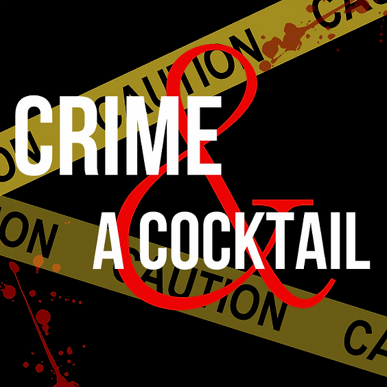 Crime and A Cocktail: A Deadly Weapon