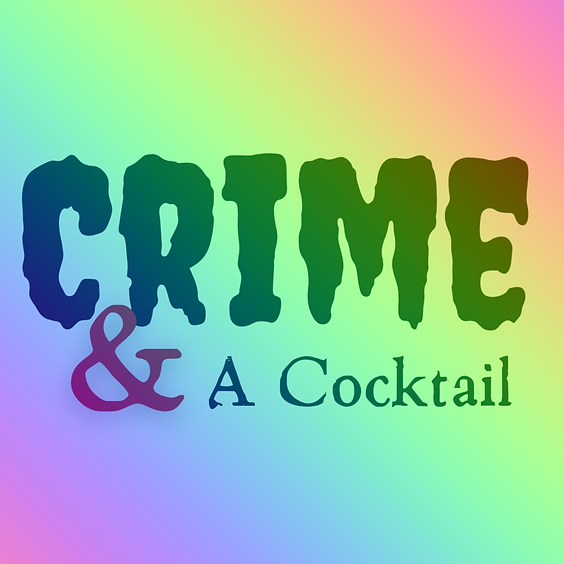 Crime and A Cocktail: Death in the Garden