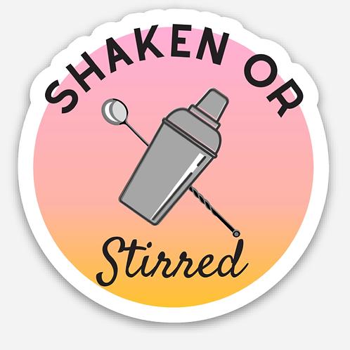 Shaken or Stirred - Sticker
