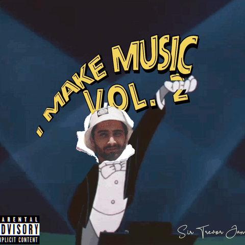 Sir Trevor James - I Make Music Vol. 2