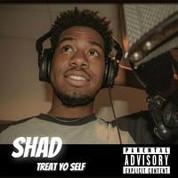 Shad - Treat Yo Self