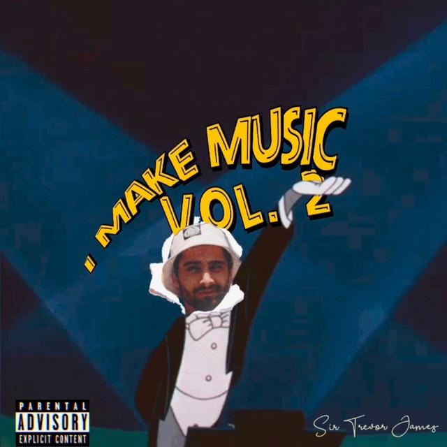 Sir Trevor James - I Make Music Vol.2