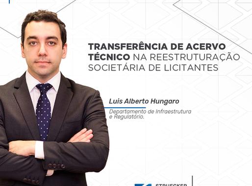 TRANSFERÊNCIA DE ACERVO TÉCNICO NA REESTRUTURAÇÃO SOCIETÁRIA DE LICITANTES