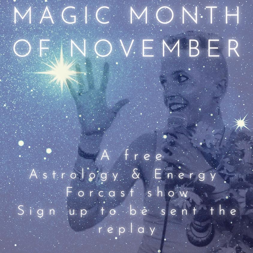 Magic Month of November