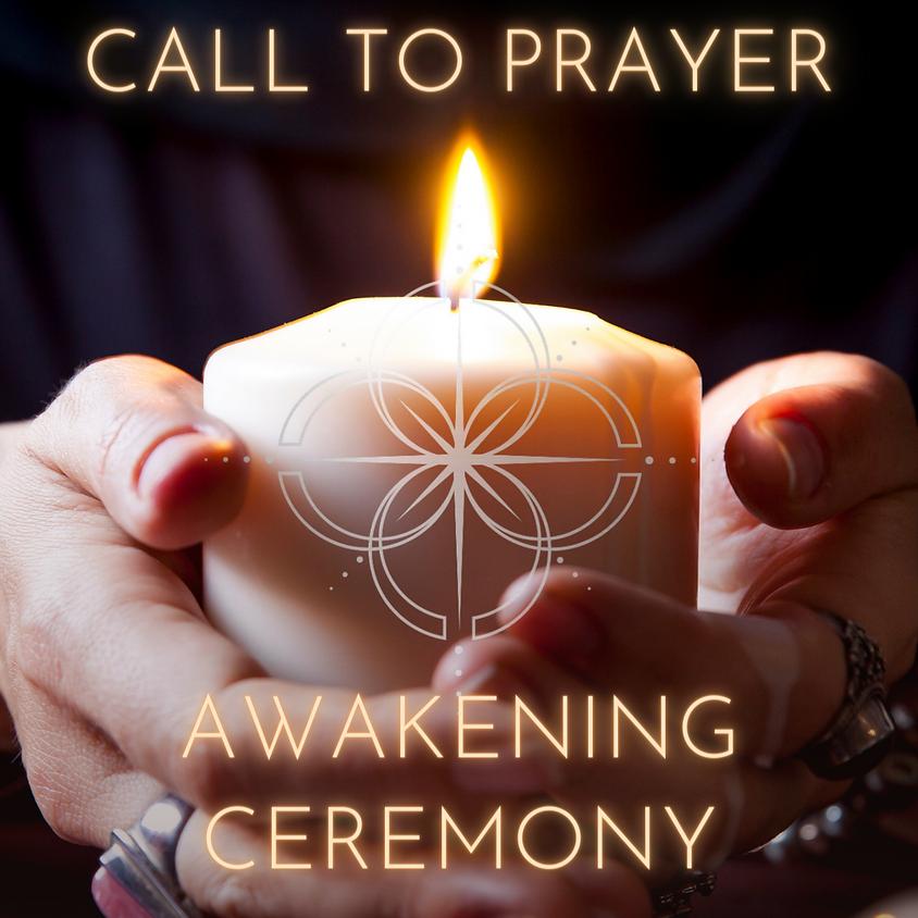 Call to Prayer Awakening Ceremony - Free