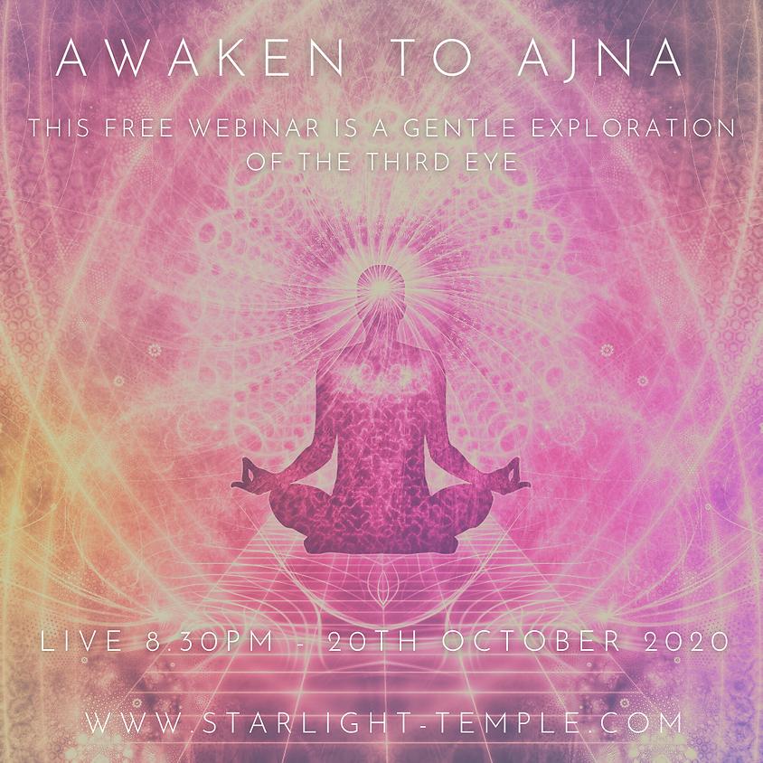 Awakening Ajna (Third Eye)