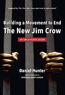 Building a Movement to End the New Jim C