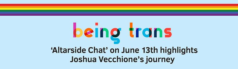 2021-06-13 Being trans—Joshua Vecchione'
